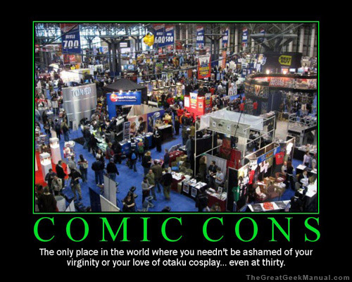 motivational poster comic con ashamed small Comic Con is Taking Over
