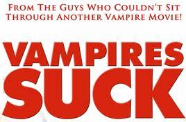 vampires suck Weekend Movie Review:  Vampires Suck