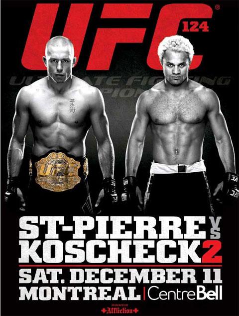 Ufc124 poster UFC 124: GSP vs. Koscheck 2 Predictions