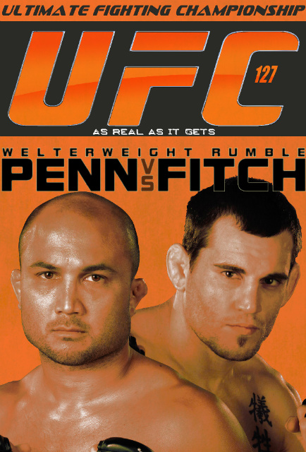UFC127poster UFC 127   Penn vs. Fitch Predictions