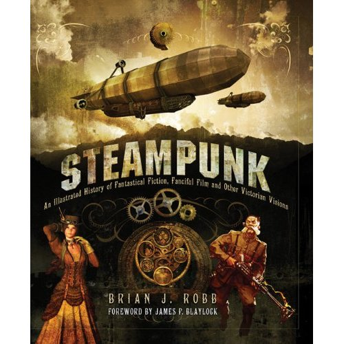 steampunk cover Book Review: Steampunk by Brian Robb