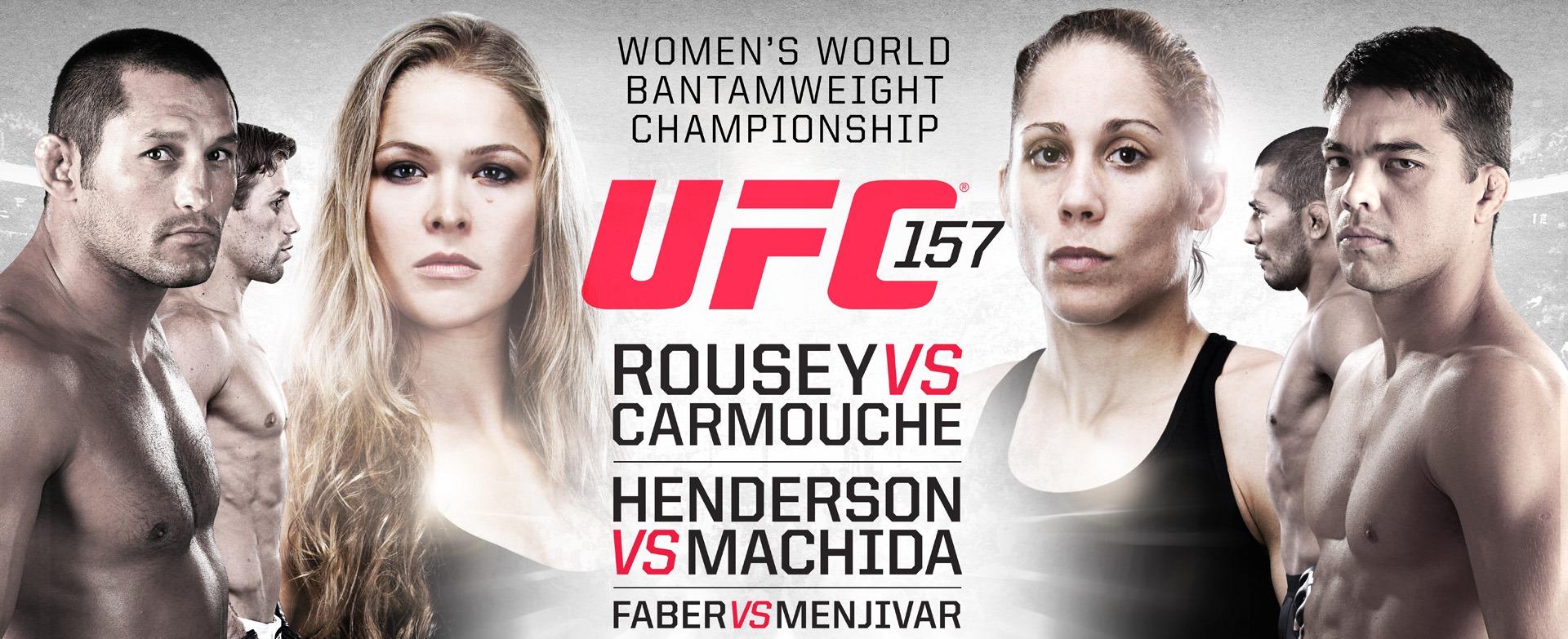 UFC 157: Rousey vs. Carmouche… Saturday 2/23