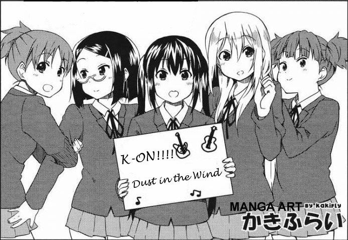 "K-ON!!!! ""Dust In The Wind"" Fan Fiction."