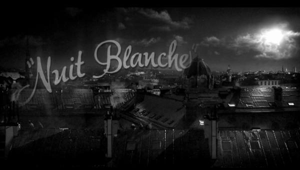 """Nuit Blanche"" A Short Film."